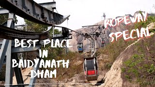 Trikut Pahar - Ropeway special *April 2017* (Things to do at Baidyanath dham)