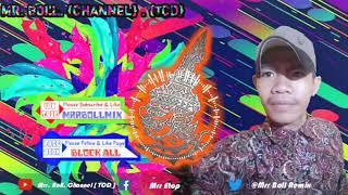 បទល្បីក្នុង Tik Tok 100%🎧New Melody Khmer Remix 2K19🎶by Family Remix/MRBOll.Channel/TCD DJTHAI