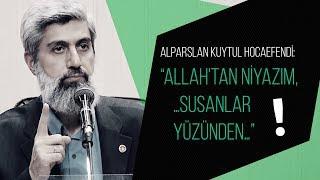 "Alparslan Kuytul Hocaefendi: ""Allah"