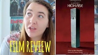 High-Rise - Film Review