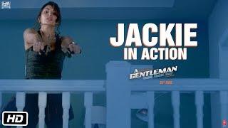 Jacqueline in Action | A Gentleman - Sundar, Susheel, Risky | Sidharth | Jacqueline | Raj & DK