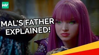 Everything We Know About Mal's Father!: Discovering Descendants