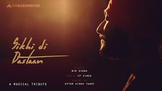 Sikhi Di Dastaan | Bir Singh | Latest Punjabi Song 2016