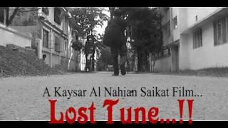 Promo of 'Lost Tune..!!' - A Kaysar Al Nahian Saikat Film