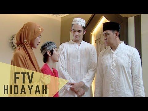 FTV Hidayah 144 Ayah Melupakanku