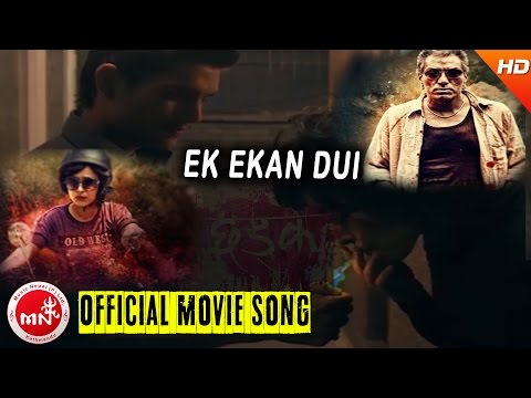 EK EKAN DUI  | New Nepali Movie - CHHADKE Song | Ft.Namrata Shrestha &
