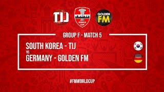 South Korea vs Germany   TIJ vs Golden FM   Football Manager 2018   #FMWorldCup