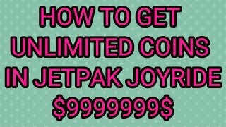 How To Get Unlimited Coins In Jetpack Joyride (2017)