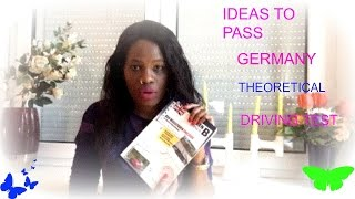 HOW TO PASS GERMANY THEORETICAL DRIVING LICENSE EXAM