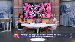 Mulheres - Papo de Mulher: Denise Rocha (12/05/15)