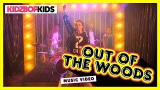 KIDZ BOP Kids - Out Of The Woods (Official Music Video) [KIDZ BOP 32]