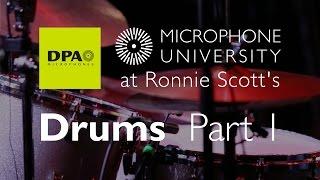 DPA Mic University at Ronnie Scott's Drums Part 1