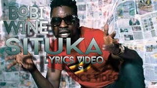 Situka - Bobi Wine / Lyrics Video 2016 HD