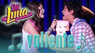 SOY LUNA - Song: VALIENTE   Disney Channel Songs