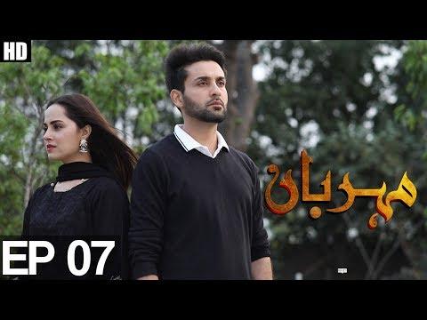 Meherbaan Episode 7 | Aplus ᴴᴰ - Best Pakistani Dramas
