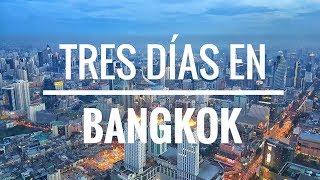 TRES DÍAS EN BANGKOK - TAILANDIA 🇹🇭| Comiviajeros.com🌍