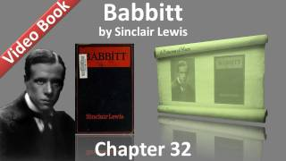 Chapter 32 - Babbitt by Sinclair Lewis