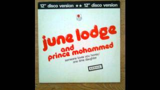 June Lodge & Prince Mohammed - Someone loves you honey/One time daughter