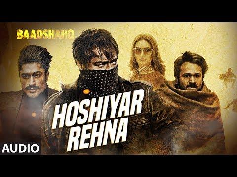 Hoshiyar Rehna Full Audio Song | Baadshaho | Neeraj Arya | Kabir Café | T-Series