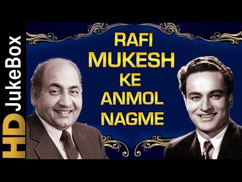 Rafi-Mukesh Ke Anmol Nagme | Best of Mohammad Rafi & Mukesh Songs | Old Hindi Classic Songs