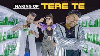 Making Of TERE TE | Guru Randhawa  | ft. Ikka