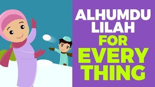 Alhumdulillah For Everything by Suhaila Alshaik