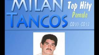 Milan Tancos TOP HITY CD10-CD13 (Pomale)