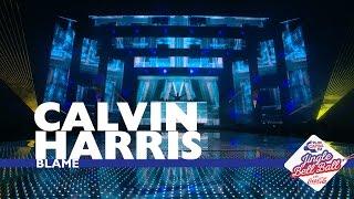 Calvin Harris - 'Blame' (Live At Capital's Jingle Bell Ball 2016)