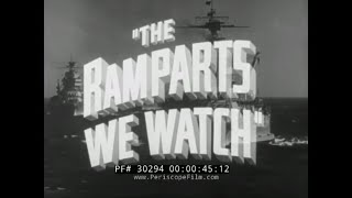 "RKO RADIO PICTURES ""THE RAMPARTS WE WATCH""  UNITED STATES 1914-1918  WORLD WAR I  REEL 1  30294"