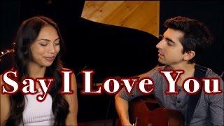 Say I Love You by Evan Blum & Sabrina Chaco