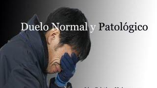 Psicología - Duelo Normal y Duelo Patológico.