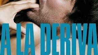 A la deriva [2009] (Trailer)