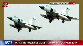 Vayu Shakti 2019: Indian Air Force's Fire Power Demonstration