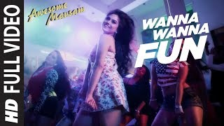 Wanna Wanna Fun FULL VIDEO Song | AWESOME MAUSAM | T-Series