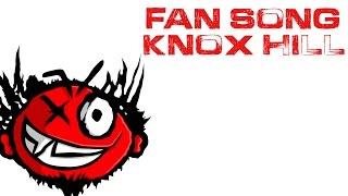 Fan Song! - Knox Hill