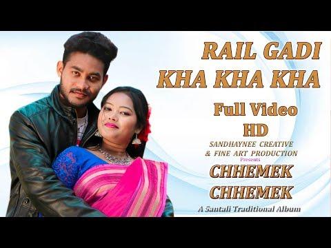 Xxx Mp4 Chhemek Chhemek New Santali Album 2018 Song Rail Gadi Kha Kha Kha 3gp Sex