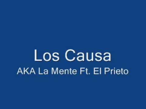 La Mente & El Prieto Los Causa