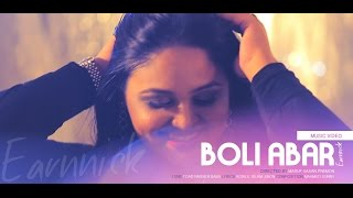 Boli Abar by Earnnick | Music Video | Full HD 1080p