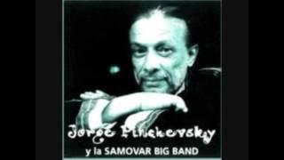Jorge Pinchevsky y la Samovar Big Band - 1995 (album completo)