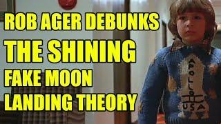 Rob Ager debunks THE SHINING fake moon landing theory