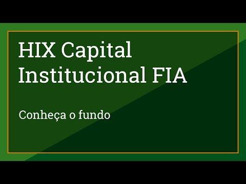 Estratégia do Fundo HIX Capital Institucional FIA - Órama