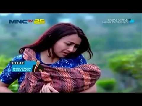 Film TV MNCTV Terbaru Lubuk Penganten