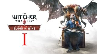 WITCHER 3: Blood and Wine #1 : You're taking us somewhere warm, I trust?