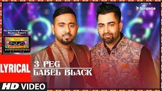 Lyrics:3 Peg/Label Black | T-Series Mixtape Punjabi | Sharry Mann | Gupz Sehra | Bhushan Kumar
