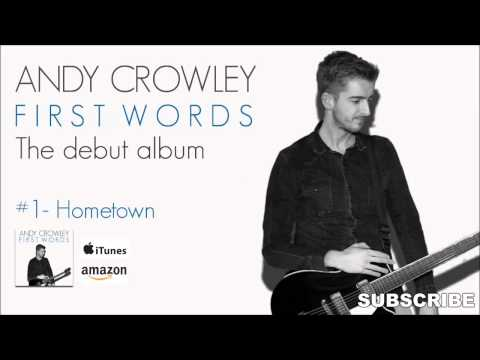 Xxx Mp4 1 Hometown Andys Debut Album First Words Official Track 3gp Sex