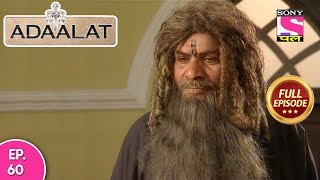 Adaalat - Full Episode  60 - 09th  March, 2018