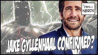 Jake Gyllenhaal Batman Explained | Is it Confirmed? Update on DCEU