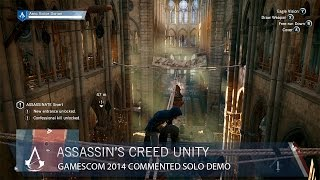 Assassin's Creed Unity: Gamescom 2014 - Commented Solo Demo | Gameplay | Ubisoft [US]