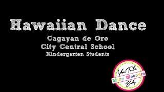 Hawaiian Dance by CdeO City Central Kindergarten Students
