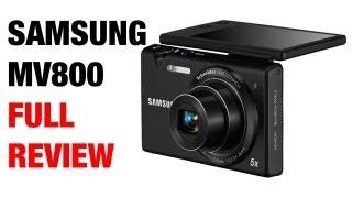 Samsung MV800 Digital Camera Full Review